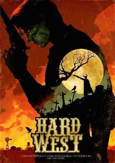 Descargar Hard West [MULTI][ACTiVATED] por Torrent